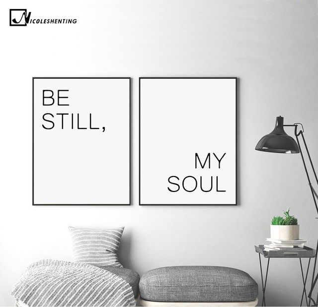 Review Be Still My Soul Motivational Quote Minimalism Art Canvas Poster Painting Wall Picture Print Modern Home Fresh - Style Of Wall Posters for Bedroom New Design