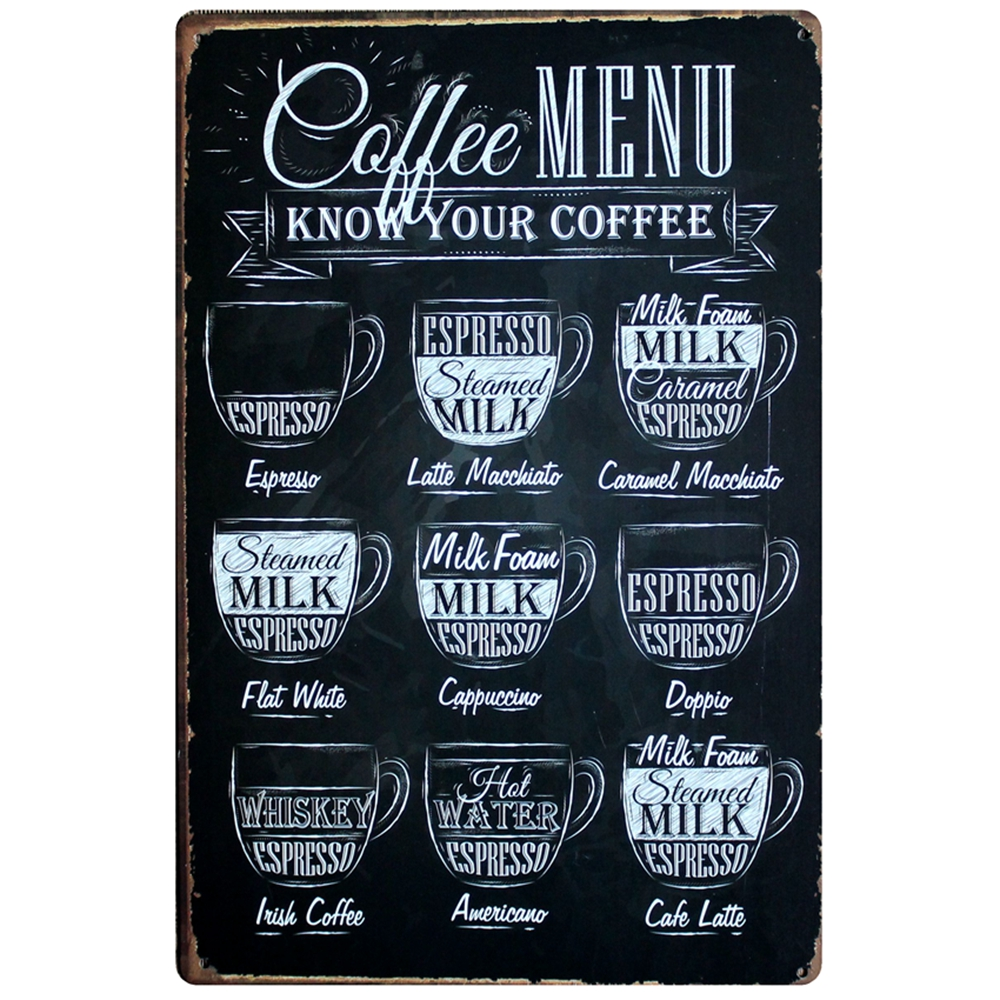 COFFEE MENU KNOW YOUR COFFEE TIN SIGN Old Wall Metal Painting CAFE ART Decor 20X30CM DD-349