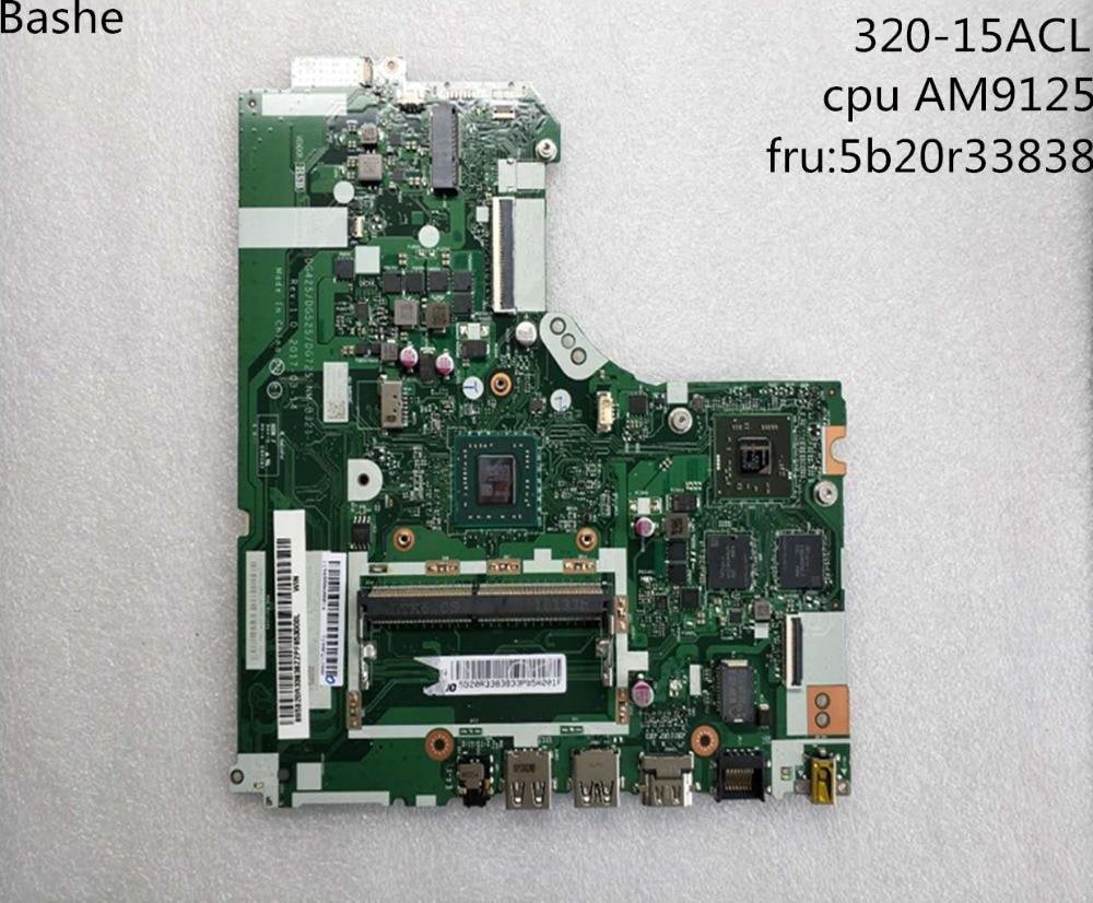 Novo Lenovo IdeaPad 320-15ACL 320-15AST notebook motherboard FRU NM-B321 5B20R33838 motherboard teste 100% entrega gratuita