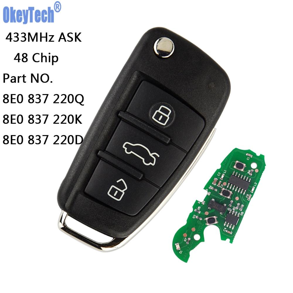 OkeyTech télécommande voiture Flip Key 433 MHz avec 48 puce Fob pour AUDI A2 A4 S4 Cabrio Quattro Avant 2005 2006 2007 2008 8E0 837 220Q K D