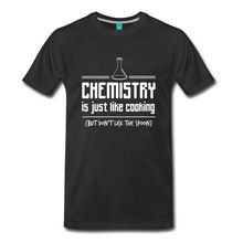 Humor Funny Quotes Chemistry Is Like Cooking Men's T-Shirt Top Quality Cotton Casual Men T Shirts Men Free Shipping