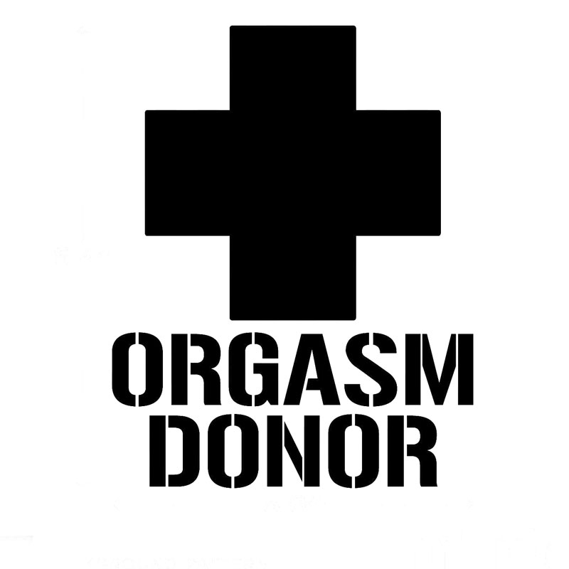 Orgasm Donor <font><b>Funny</b></font> Window <font><b>Sex</b></font> College Beer Car <font><b>Stickers</b></font> Motorcycle Decorating <font><b>Stickers</b></font> image