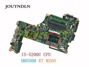 JOUTNDLN FOR Toshiba Satellite L50-B L55-B Laptop Motherboard A000302560 DABLIDMB8E0 DDR3L I5-5200U CPU HD5500 R7 M260 Test work