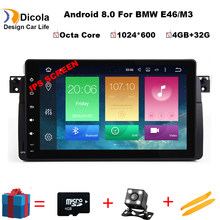 9 inch Octa Core 4+32G Android 8.0 Car DVD For BMW E46 Radio Multimedia E46 Car M3 tuning accessories optional 3G/4G DAB+(China)