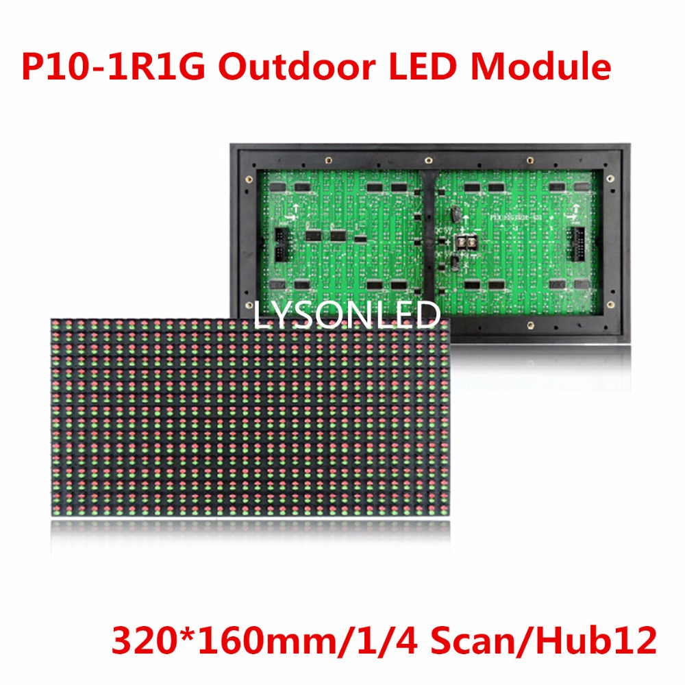 2017 Animation Sale P10 1r1g Two-colors Led Module Waterproof, Red And Green Colors 320x160mm 1/4 Scan Constant Current Board