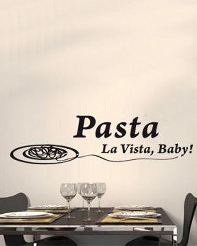 New Arrival Dining Room Wall Decals Quotes Pasta La Vista Baby Vinyl Art Stickers