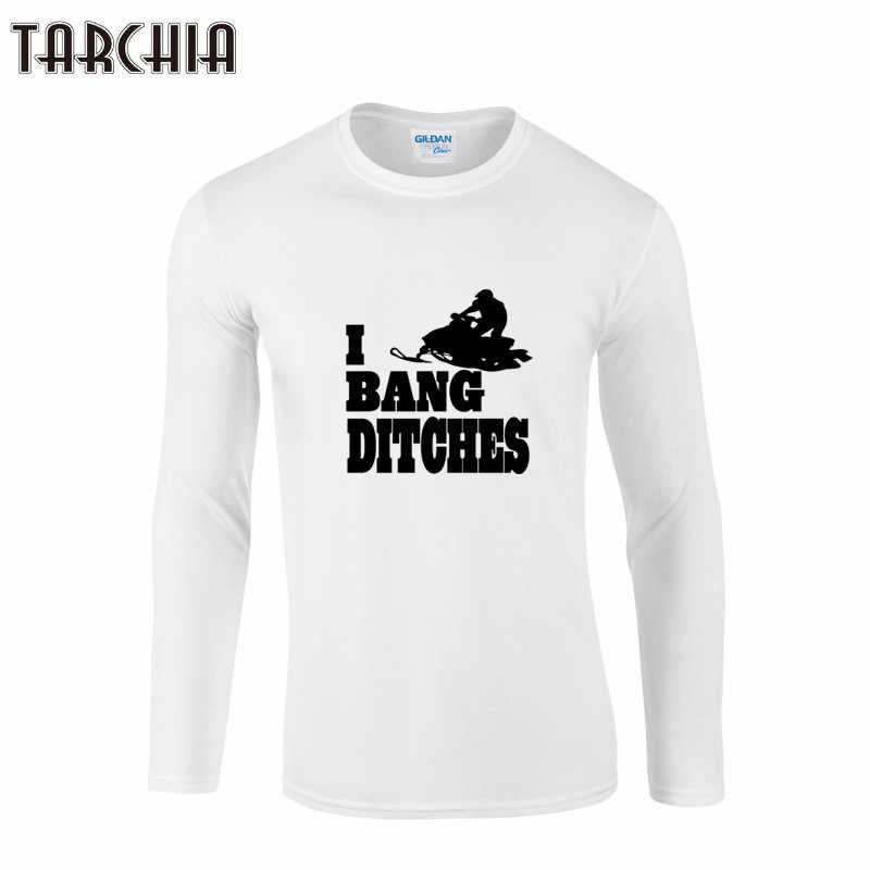 Camisetas de manga larga para hombre a la moda tarchi I BANG DITCHES estampado Homme Camiseta de algodón talla grande ropa de niño T camisas