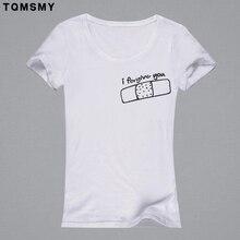I Forgive You letter print white font b t b font font b shirt b