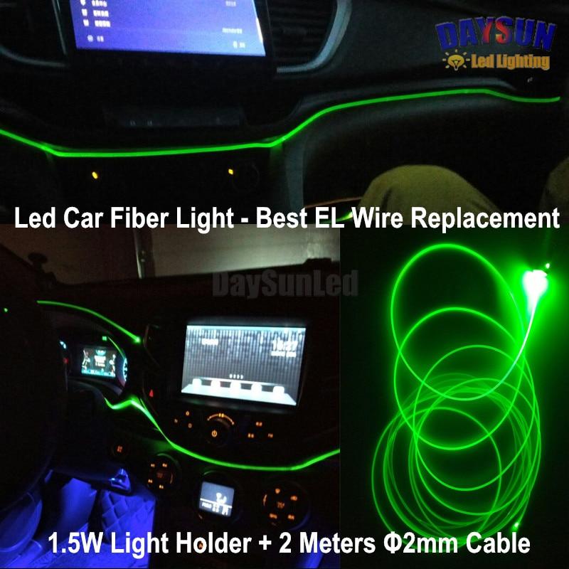Led Car Fiber Light Replace El Wire Superbright Car Atmosphere Light Dc12v 1.5w Light Holder + 2 Meter Fiber Easy Diy Lighting Ample Supply And Prompt Delivery