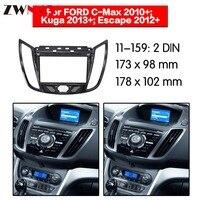 Car DVD Player frame For 2010+ FORD C MAX/ 2013 Kuga 2DIN UV BLACK Auto Radio Multimedia NAVI fascia