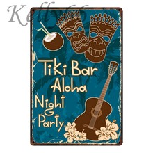 [Kelly66] ALOHA TIKI BAR PARTY NIGHT METAL PLAQUE y-1532 TRANSPORTE da gota(China)