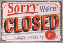 1 pc Sorry we are closed coffee shop store door Tin Plate Sign wall plaques man cave Decoration Dropshipping metal Poster