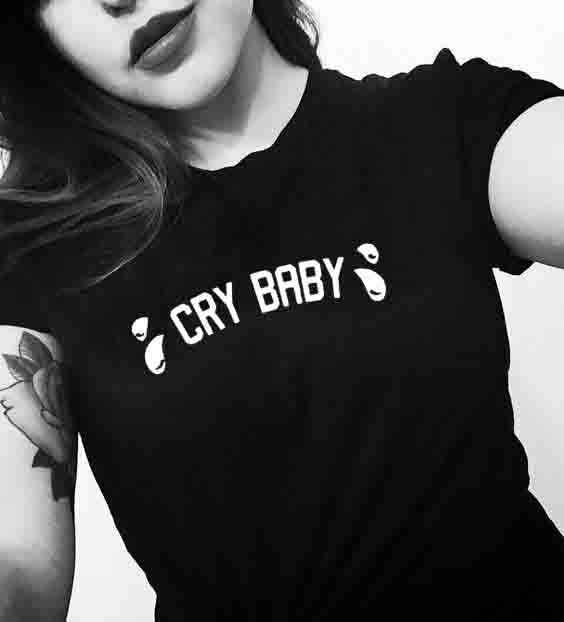 Cry Baby Crybaby nadruk liter koszulka damska lato Hipster śmieszne cytaty TShirt dla Lady Girl Tumblr graficzna koszulka 38B2