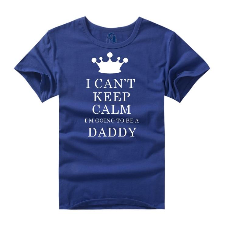 """2018 मजेदार """"मैं शांत नहीं रह सकता, मैं एक डैडी बनने जा रहा हूं"""" डिजाइन टी शर्ट लघु आस्तीन कैमिसा मस्कुलिना प्लस आकार XXXL"""