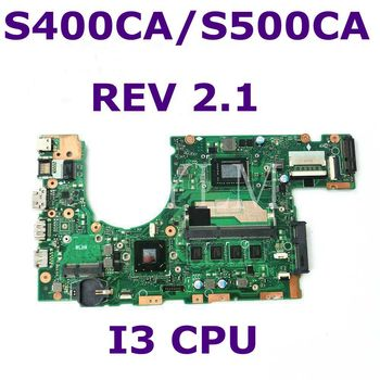 For ASUS S400 S400CA S500CA Laptop motherboard S400CA mainboard REV 2.1 i3-3217U Integrated 4GB RAM 100% tested free shipping