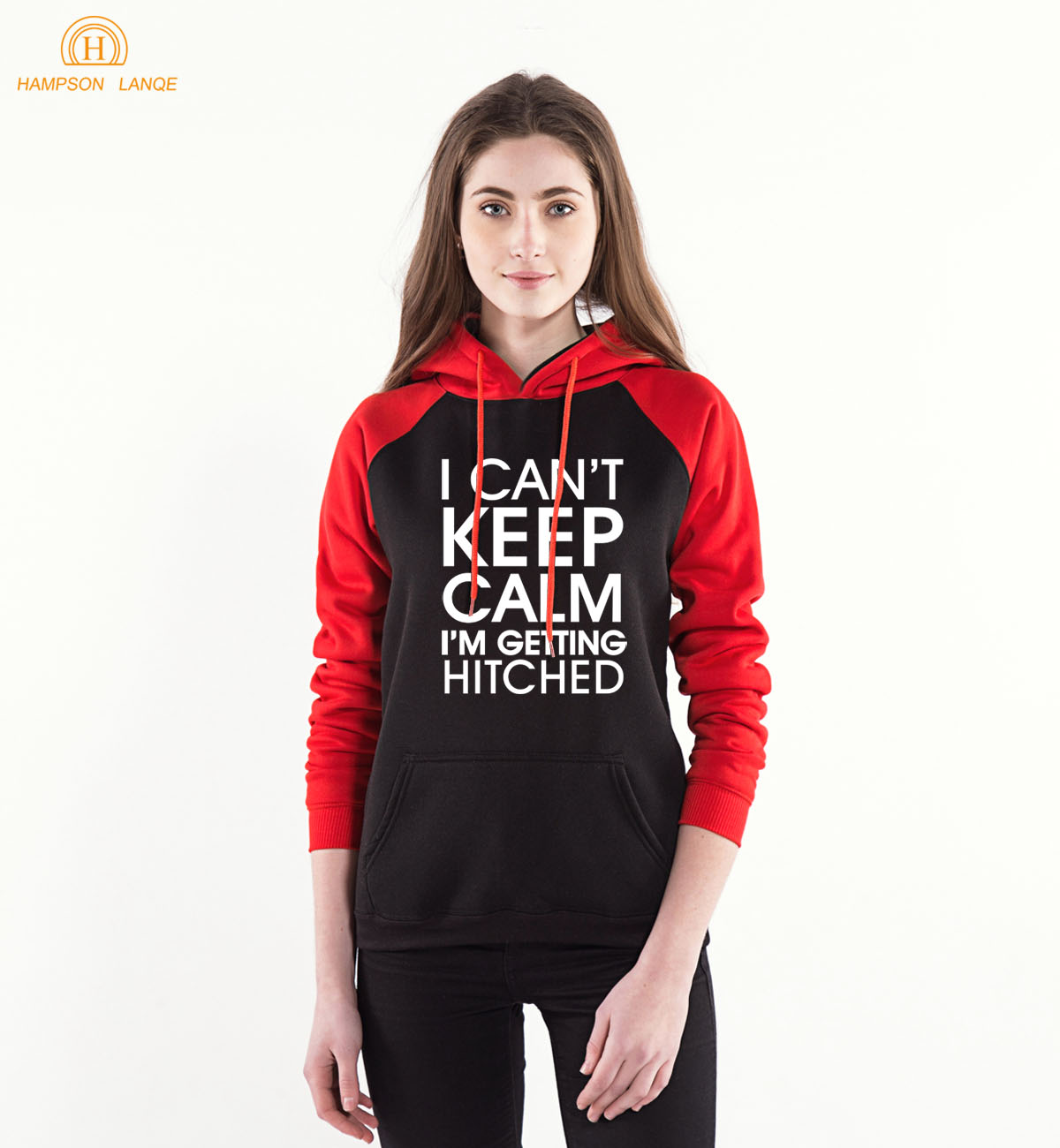 Funny Sweatshirts Women I Cant Keep Calm Im Getting Hitched Casual Hoodies 2018 Spring Autumn Womens Tracksuit Brand Hoody