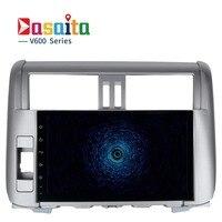 Dasaita 9 Android 6 0 Car GPS For Toyota Prado 150 2010 2013 With Octa Core