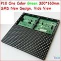 Smd p10 полу-открытый крытый зеленый 320*160 32*16, hub12 монохромный, p10 зеленый светодиод панели, широкий угол обзора, высокая яркость