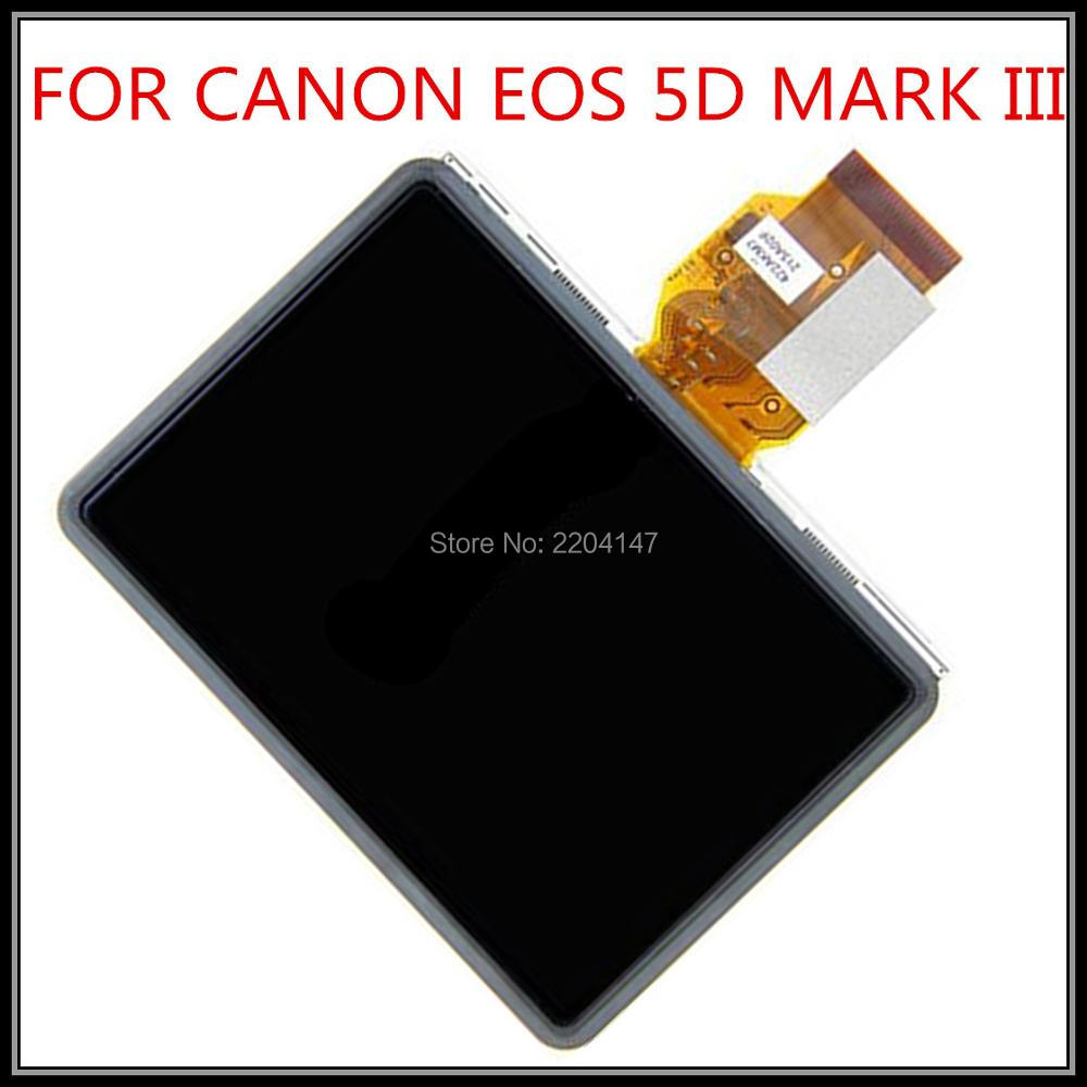 100%NEW LCD Display Screen Repair Parts for CANON EOS 5D Mark III 5DIII 5D3 1DX EOS-1D X Digital Camera With Backlight And glass new original 5d iii lcd top cover head flash cover for canon 5diii top 5d mark iii open unit 5d3 cg2 3197 020 digital camera