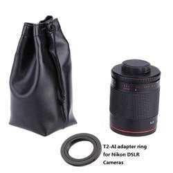 Manual 500mm F/8.0 Telephoto Mirror Lens with T2-AI Adapter Ring for Nikon D3000 D3100 D7000 D80 D90 D7100 D5100  DSLR Camera