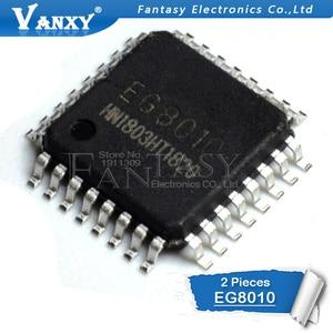 2 шт. EG8010 LQFP32 EG8010C Новый оригинал