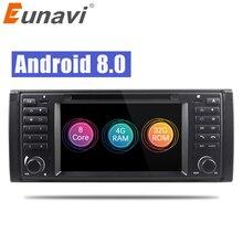 Eunavi Octa core Android 8,0 1 Din 4 г Оперативная память 32 г Встроенная память dvd-плеер gps navi Радио стерео для BMW E39 1996-2003 E53 X5 с wifi bt