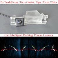 Intelligentized Reversing Camera FOR Vauxhall Astra Corsa Meriva Tigra Vectra Zafira Rear View Parking Dynamic Guidance Tracks