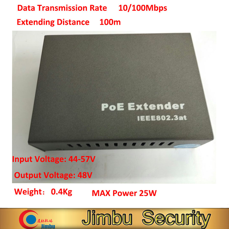 10/100Mbps Poe Extender Distance 100M Input Voltage: 44-57V Input Voltage: 44-57V MAX Power 25W 802.3at