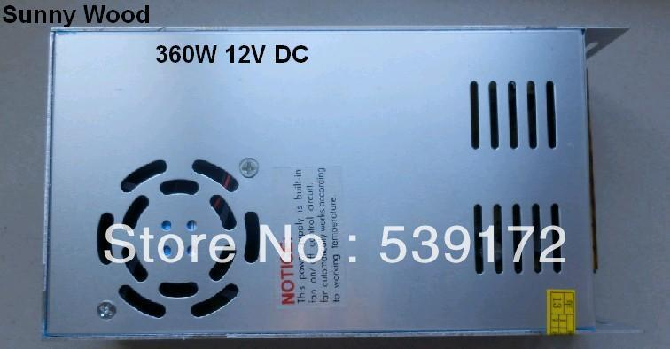 2 years warranty 360W Switching Power supply 12V DC, 30A led power adapter, Low price,high quality 100 240V AC Free shipping