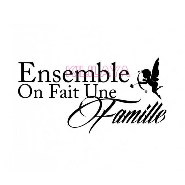 Stickers French Citation Ensemble On Fait Une Famille Vinyl Wall