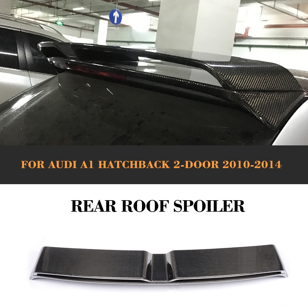 Carbon Fiber Rear Roof Spoiler Auto Racing Car Tail Roof Trunk Lip Wing for Audi A1 8X PQ25 Hatchback 2 Door Standard Only 10-14 carbon fiber auto car rear trunk wing lip spoiler for audi for a3