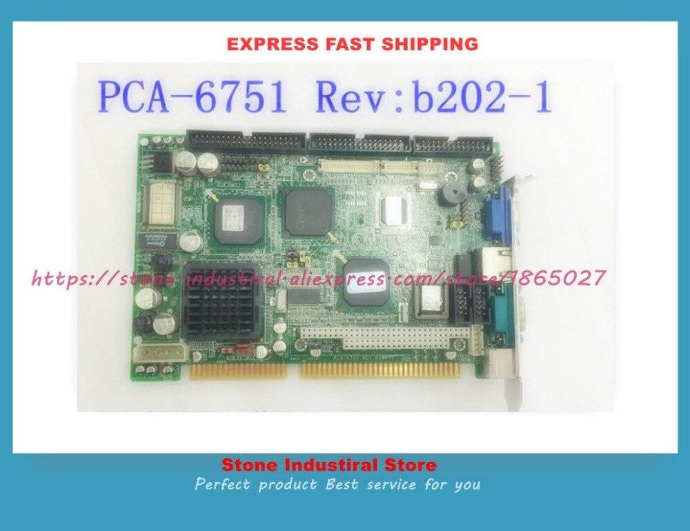 PCA-6751 Rev.B202-1 PCA-6751VE board tested originalPCA-6751 Rev.B202-1 PCA-6751VE board tested original