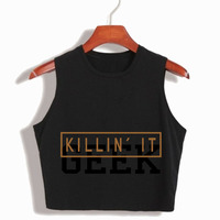 KILLIN IT WOMEN CROP TOP T SHIRT 100 COTTON LOOSE SEXY SLEEVELESS CROPPED SUMMER FASHION TUMBLR