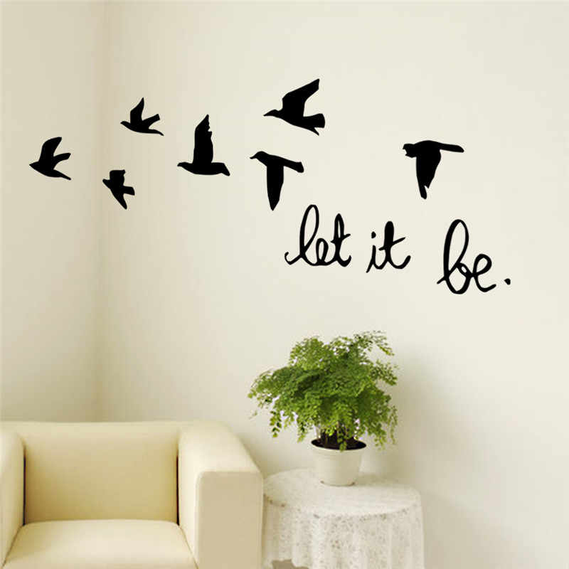 Uccelli di volo Wall Sticker Per Bambini Camere Let It Be Quotazioni Vinile Decalcomanie Poster Soggiorno camera Da Letto Home Decor