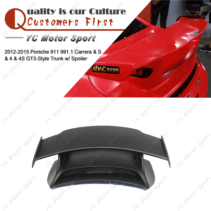 Car Accessories FRP Fiber Glass GT3 Style Rear Spoiler Fit For 2012 2015 911 991.1 Carrera & S & 4 & 4S Rear Trunk with GT Wing