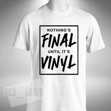 """""""Nothing's Final Until It's Vinyl"""" Men's T-Shirt"""