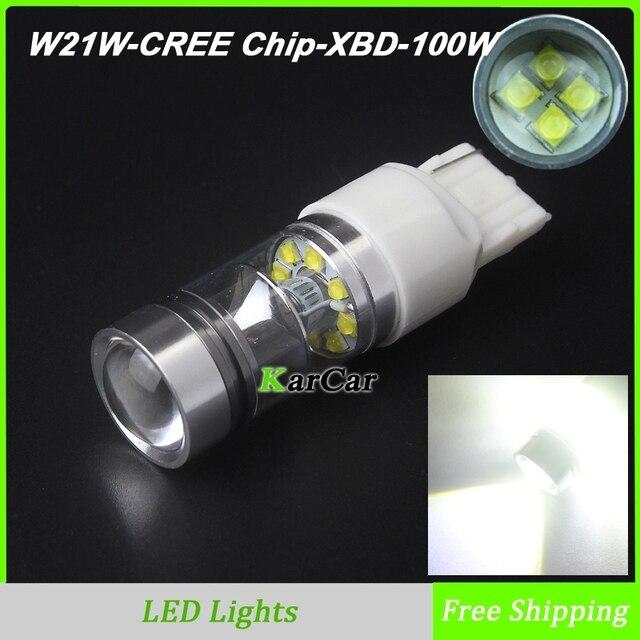 2x New arrival W21W LED Reverse Lights 1000LM 100W CREE Chip XBD T20 Lamp, 12V 7440 Rear Tail Brake Light LED Parking Bulb White