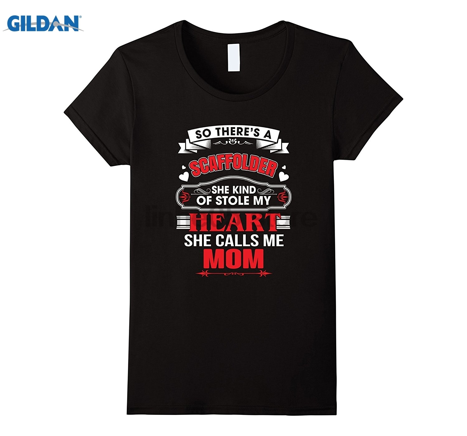 GILDAN Womens Scaffolder She kind of stole my heart She calls me Mom Tee Hot Womens T-shirt