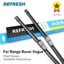 REFRESH Щетки стеклоочистителя для Range Rover L322 / Vogue / HSE 2002 2003 2004 2005 2006 2007 2008 2009 2010 2011 2012