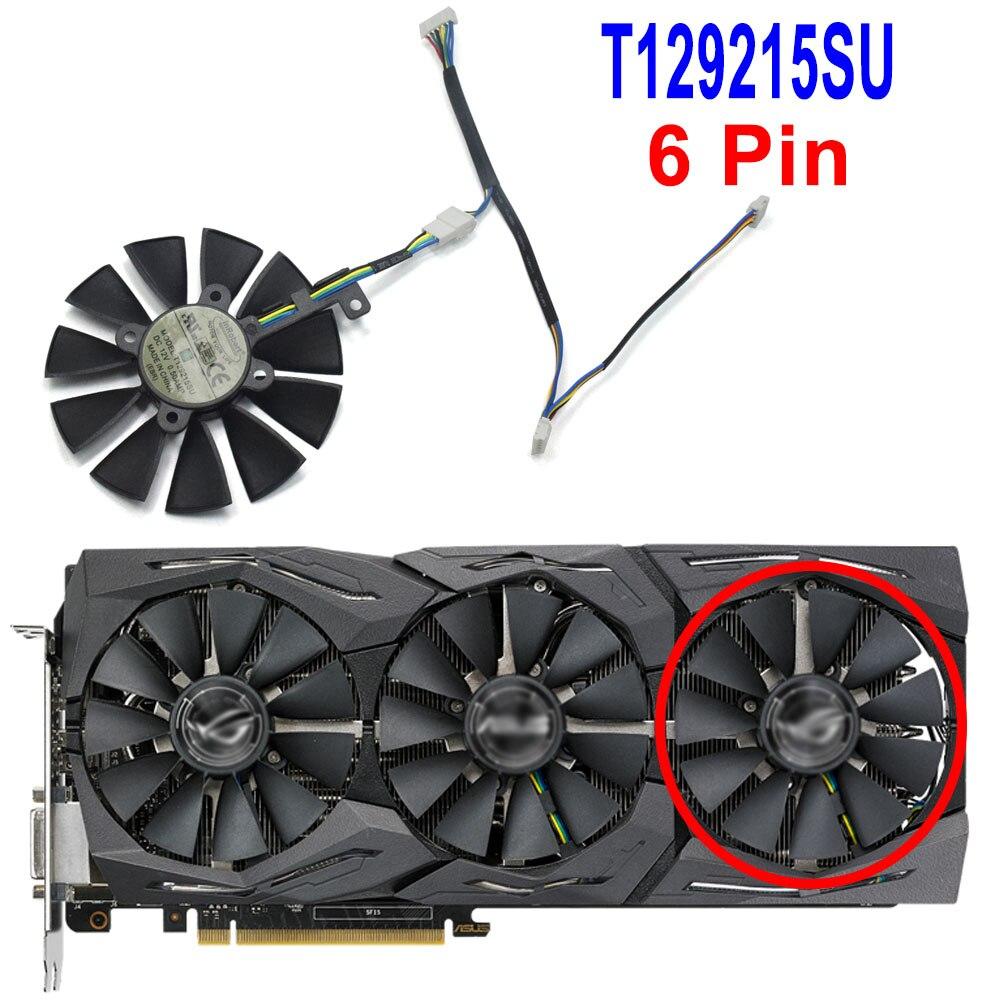 Ventilador refrigerador 87mm T129215SU DC 12 V 0.50A 6Pin reemplazo para ASUS Strix GTX 980TI 1060 1080 1070 ti RX 580 tarjeta gráfica ventilador de refrigeración