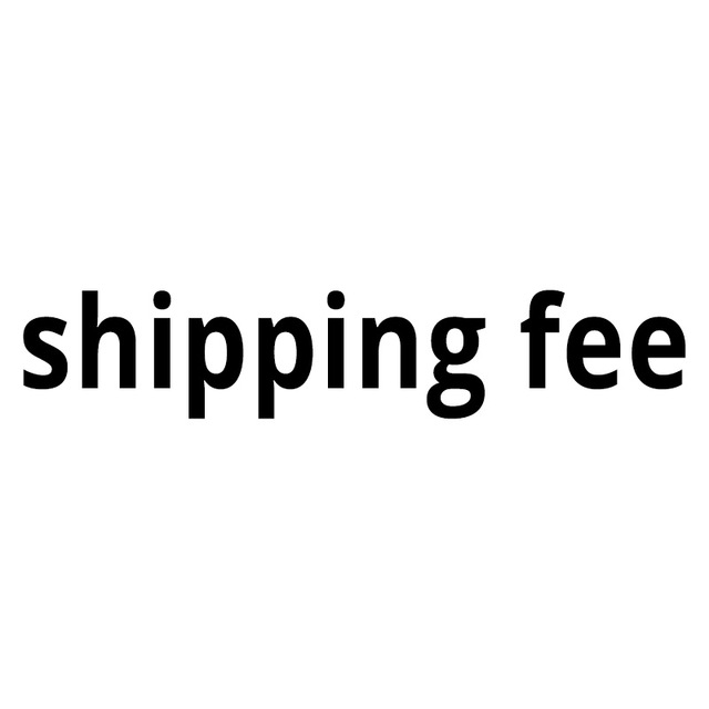 special shipping fee for customized by customers