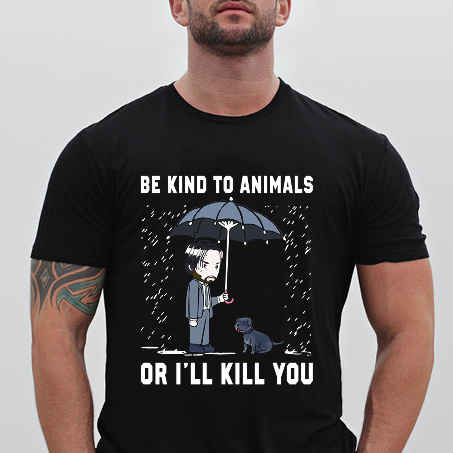 John Wick Be Kind To Animal Or I'll Kill You Adult Black   T  -  Shirt   Size Cartoon   t     shirt   men Unisex New Fashion tshirt