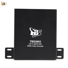 IPTV Encoder TBS2603 HD H.264 H.265 IP TV için HDMI Video Encoder Destek HDMI girişi H.265 Canlı Yayın