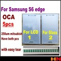 5 шт. 250um ОСА Оптический Ясно Клей Клей Пленка Для Samsung Galaxy S6 край Двухсторонняя Наклейка ЖК и стекла имеют два вида