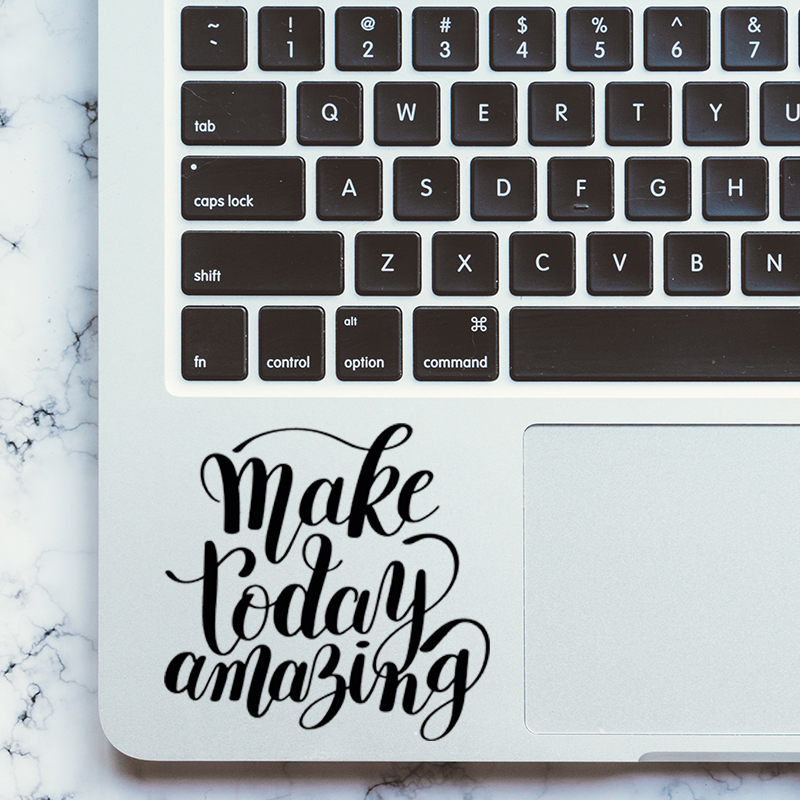 Make Today Amazing Quote Laptop Trackpad Decal Sticker for Macbook Pro Air Retina 11 12 13 15 Mac Book Vinyl Touchpad Skin image