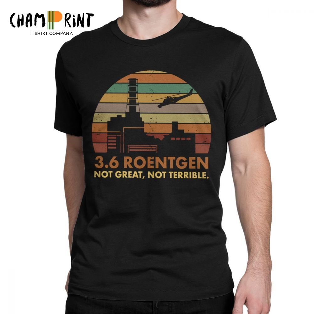 Men's 3.6 Roentgen Not Great Not Terrible   T  -  Shirt   Chernobyl TV Show Tops Nuclear Radiation   T     Shirt   Leisure Tee   Shirt