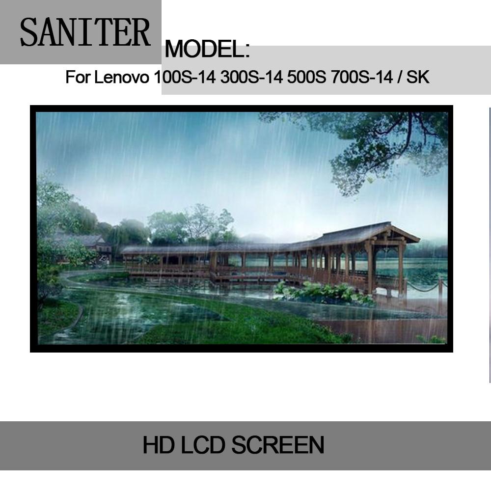 SANITER Apply to 100S-14 300S-14 500S 700S-14 / SK IPS high score LCD screen upgrade Laptop LCD Screen saniter lp156wf6 sp a1 b1 k1 h1 ltn156hl01 ltn156hl02 ips high lcd screen