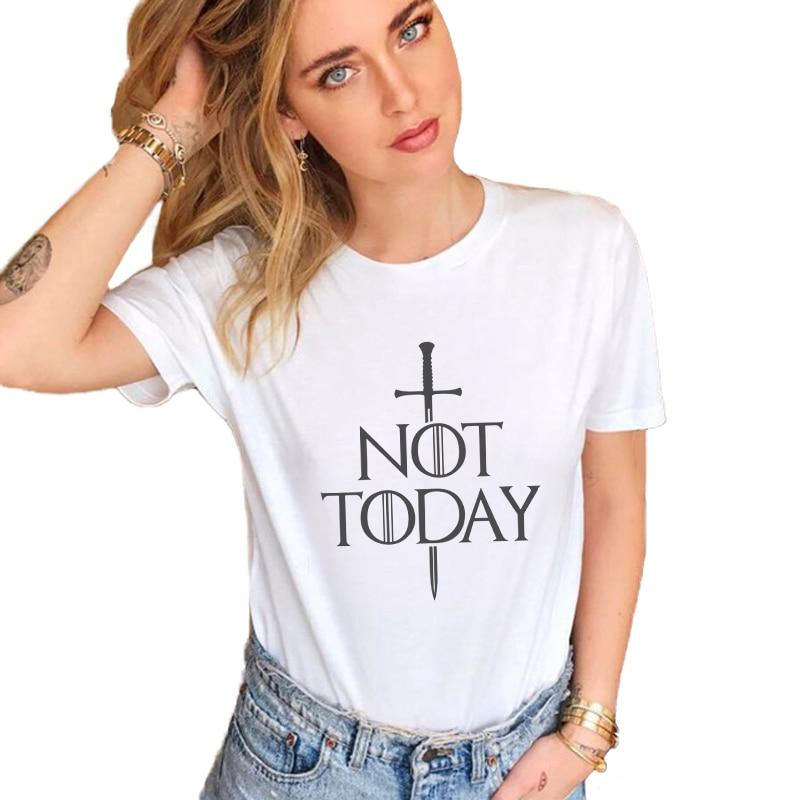 Game Of Thrones Arya Stark NOT TODAY Letter Print Tshirts TV Show Vintage T Shirt Women Fashion Tops Dracarys Valar Morghulis