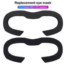 Новейшая сменная маска для глаз пенопластовая Подушка Удобная Кожаная губка, устойчивая к поту маска для глаз Oculus Rift S VR гарнитура