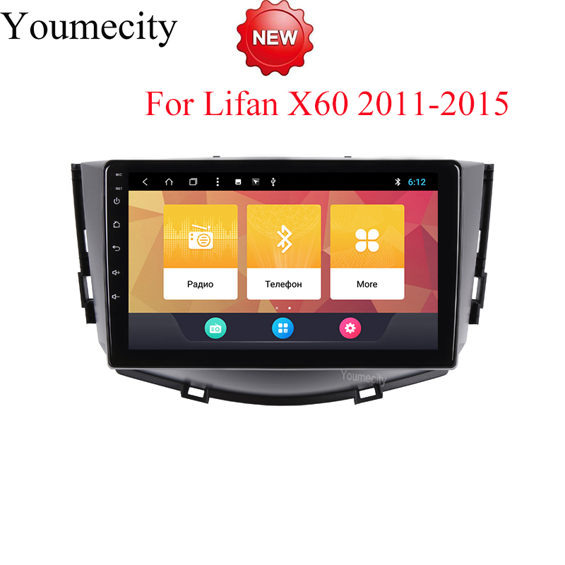 Youmecity Android 8.1 Car DVD for LIFAN X60 2011-2015 Years 3G/4G GPS radio video Multimedia player Capacitive IPS Screen цена